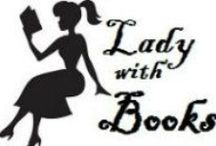 Lady with Books | Blog / Pins from the Lady with Books blog. A blog with books, real life, and everything.