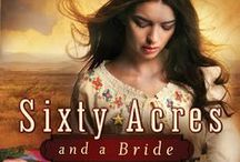NOVEL: Sixty Acres and a Bride