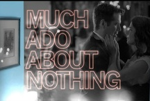 Much Ado About Nothing / The Joss Whedon version