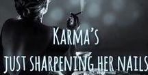 Karma my dear