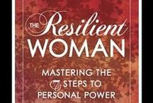 Quotes from 'The Resilient Woman' / Some memorable quotes from Dr O'Gorman's last book 'The Resilient Woman: Mastering the 7 Steps to Personal Freedom'