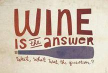 Wine quotes we love / Wine Quotes & Words
