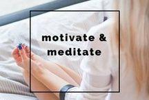 Motivate & Meditate