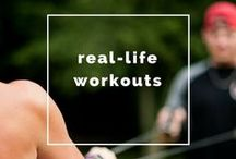Real-Life Workouts