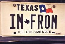 Texas / I'll always consider you home!  Once a Texan, always a Texan! / by Deanna Reid