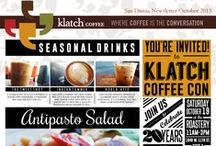 Klatch Store Newsletters / To keep you updated with what's going on at each Klatch location (San Dimas, Rancho, Ontario), we've decided to provide you with our monthly newsletters.  Check out all our new seasonal drinks, pastries, sandwiches, events and many more!  / by Klatch Coffee
