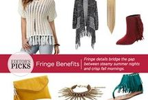 Trend We Love: Fringe