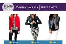 How to Wear: Denim Jackets  / Polished, trendy or edgy. Which route fits you?