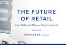 """Future of Retail Experiences 2016 / Findings from the POPSUGAR Insights """"Future of Retail Experiences"""" study."""