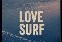 Surf, snow, skate / Ce qui me fait rêver......
