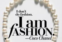 Say It With Style / Style & Fashion Quotes
