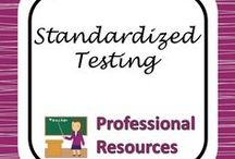 Standardized Testing / Resources and links to help teachers and students cope with standardized testing.