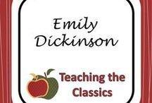 Emily Dickinson / Resources and lesson plans for teaching Emily Dickinson's poetry.