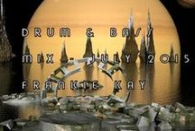 Drum & Bass Mix - Frankie Kay / Drum & Bass Mixe von Frankie Kay