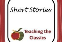Short Stories / Resources for teaching classic short stories in secondary English classes.