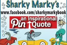 Pin Inspiration / Pin inspirational quotes, motivational quotes, or spiritual quotes. NO CURSING/ NO NUDITY. I will delete off topics and repeat offenders will unfortunately have to be removed from pinning. I have a few other boards for randomness. Inspiration only please.  Have fun! Lance@SharkyMarkyBook   Sharky Marky ordering amazon.com/BN.com, Sharky Marky and the Big Race'and Sharky Marky and the Scavenger Hunt: An Alphabetic Adventure Ages 3-7