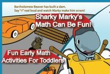 Math Can Be Fun / Fun early math activities for kids prek -7th grade.  A very good board for teachers, homeschool parents, and families.   Sharky Marky picture book series www.amazon.com/author/lanceolsen Sharky Marky is the protagonist in an underwater car racing children's book series that focuses on kindness, education, redemption, and exemplifying good character. Ages 3-7