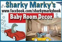 Baby Room Decor / Nursery room baby decor infant decor, themes, designs and ideas. Some nice creative ideas for your nursery / baby room and products to purchase. Sharky Marky's picture book series ordering www.amazon.com/author/lance olsen  2 books in series Sharky Marky and the Big Race and Sharky Marky and the Scavenger Hunt:An Alphabetic Adventure