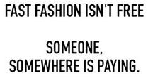 Fashion Change-Making Quotes / fashion industry change-making quotes, quotes to live by, fashion quotes, inspirational fashion quotes, living with less quotes, fashion revolution, sustainable fashion quotes, fashion revolution quotes