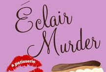 """Éclair Murder: Book 2 of The Patisserie Mysteries / Paris locations and inspirations from """"Éclair Murder"""", a culinary cozy mystery novella.  http://amzn.to/1uJwHP9"""