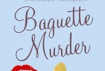 """Baguette Murder: Book 3 of The Patisserie Mysteries / Paris locations and inspirations from """"Baguette Murder"""", a culinary cozy mystery novella. http://amzn.to/1wwYiGn"""