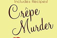 """Crêpe Murder: Book 4 of The Patisserie Mysteries / Paris Locations and Inspirations from """"Crêpe Murder"""", a culinary cozy mystery novella. http://amzn.to/1Aa07to"""