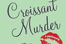 """Croissant Murder: Book 5 of The Patisserie Mysteries / Paris Locations and Inspirations from """"Croissant Murder"""", a culinary cozy mystery novella.  http://amzn.to/12PDfnR"""