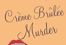 """Crème Brûlée Murder: Book 6 of The Patisserie Mysteries / Paris Locations and Inspirations from """"Crème Brûlée Murder"""", a culinary cozy mystery novella. http://amzn.to/1wwZqK8"""