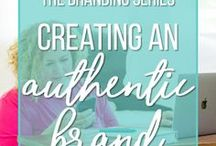 Branding | Resources / Tips for creating an authentic brand as a business or blogger