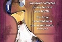Tears in a Bottle / Psalm 56:8 - God stores our tears in HIS bottle.