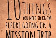 Short Term Mission Trips / Everything you should know about Short Term Missions Trips
