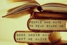 Book Love / Reading is everything... / by Amanda Bjorvik