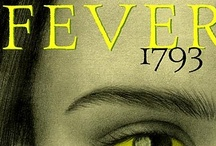 FEVER 1793 / by Laurie Halse Anderson