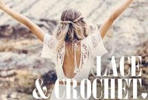 LACE & CROCHET / by Spell & the Gypsy Collective