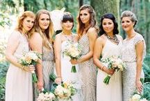 Bridesmaids / Remember it's a special day for them too!