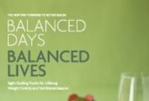 Balanced Days Balanced Lives / Best Health and Fitness Book of the year! / by NutriMirror