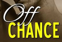 Off Chance (Off Series, Book #5)