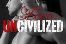 Love: Uncivilized