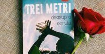 """Trei metri deasupra cerului / Romanul """"Trei metri deasupra cerului"""" de Federico Moccia apărut la Editura Bestseller."""