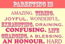 Motherhood / parenting as a mother