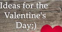 Valentines day / Ideas for Valentine's Day / Ідеї до Дня Святого Валентина.