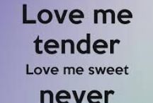 LOVE me tender... It's a DATE forever / LOVERS, love and sharing Keeping each other satisfied, mystified and smiling.  Ensuring your kisses stir the Soul. Uh Oh... Kisses sweeter than wine ...