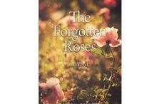 The Forgotten Roses, a novel