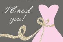Will You Be My... / Creative ways to ask your girls to be your bridesmaids or maid/matron of honor.