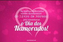 #DiaDosNamorados Mórmon <3! / Imagens para compartilhar com seu/sua namorada(o)!