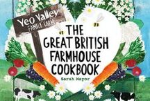Yeo Valley Cookbook / Th Great British Farmhouse Cookbook by Sarah Mayor