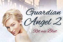 Guardian Angel 2 - Rot wie Blut / Ab Oktober 2015 überall, wo es Bücher gibt
