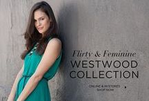 Westwood Collection / Flirty & Feminine for Fall