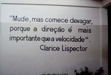 Clarice Lispector / Clarice Lispector nasceu na Ucrânia, mas naturalizou-se brasileira. Foi escritora e jornalista. Suas obras fazem sucesso até hoje e impressionam pela qualidade literária. Confira! / by Mensagens com Amor