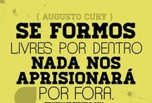 Augusto Cury / Augusto Jorge Cury é psiquiatra, psicoterapeuta, escritor e cientista. Seu sucesso deve-se principalmente aos livros de autoajuda e palestras. Seleção com algumas de suas principais frases. / by Mensagens com Amor